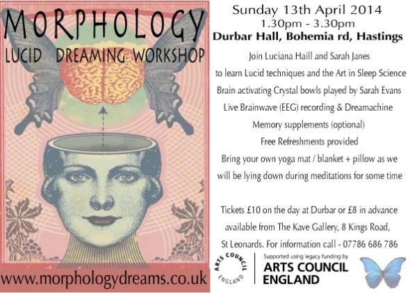 Durbar Hall, Lucid Dream workshop Sunday 13th April